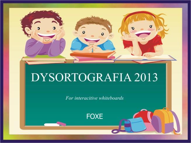 Dysortografia 2013 lic. domowa 1-stanowiskowa